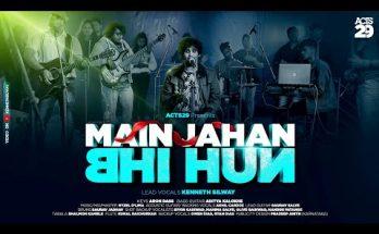 Mai Jahan Bhi Hu Lyrics in Hindi